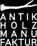 Antikholzmanufaktur Thomas Brouwers in Pähl/Weilheim